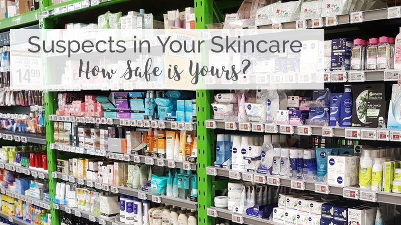 Suspects in Your Skincare - How Safe is Yours; Skincare on Supermarket shelf