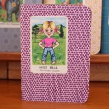 Handy Pocket Notebook -Miss Bull