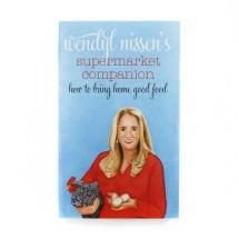 Wendyl Nissen's Supermarket Companion